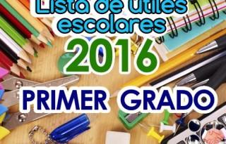 listas-de-utiles-escolares_primer_grado_2016